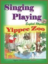 English rhyme Yippee Zoo